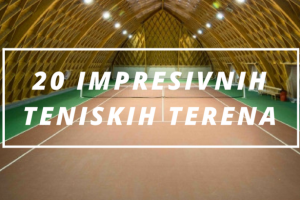 20 impresivnih teniskih terena u svijetu - 2. dio